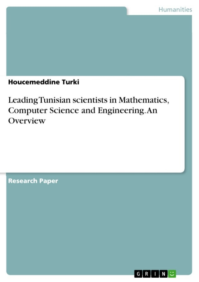 Leading tunisian scientists in mathematics, computer science and engineering. an overview