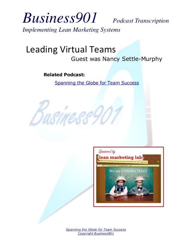 Business901                      Podcast TranscriptionImplementing Lean Marketing Systems Leading Virtual Teams           ...