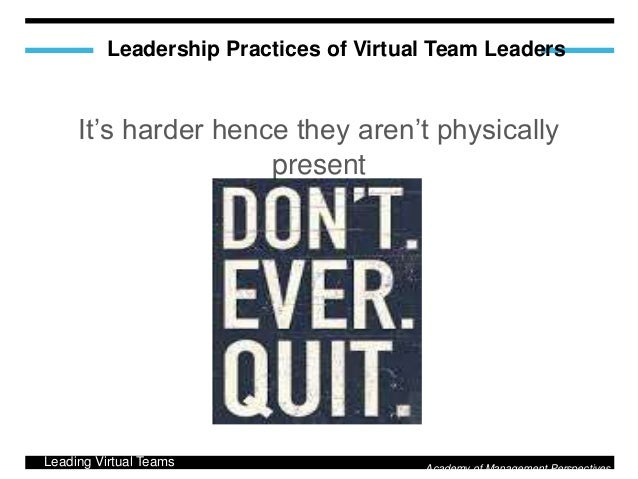 """leading a virtual team Leading virtual teams:  a """"virtual team"""" can be defined as """"a collection of individuals who are geographically and/or organizationally or otherwise."""