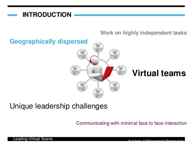 virtual team leadership And they offer the information to determine which technologies best fit a variety of virtual-team tasks and the level  8 exploring emerging leadership in virtual.