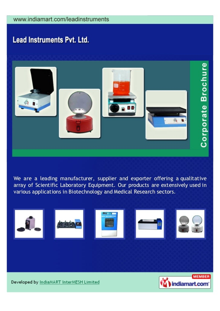 We are a leading manufacturer, supplier and exporter offering a qualitativearray of Scientific Laboratory Equipment. Our p...
