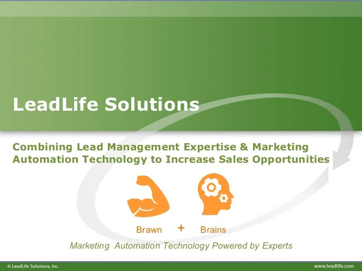 LeadLife Solutions Combining Lead Management Expertise & Marketing Automation Technology to Increase Sales Opportunities ...