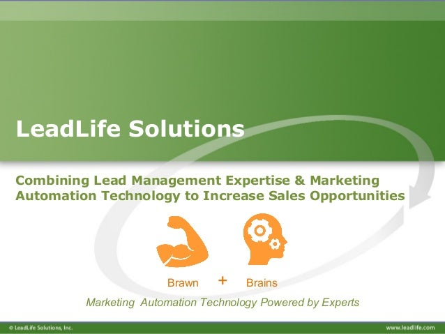 LeadLife Solutions Combining Lead Management Expertise & Marketing Automation Technology to Increase Sales Opportunities B...