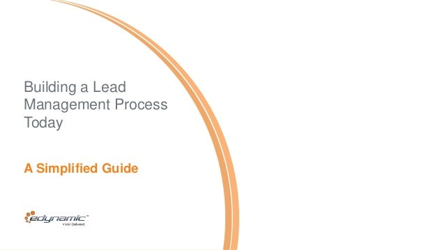Building a Lead Management Process Today A Simplified Guide