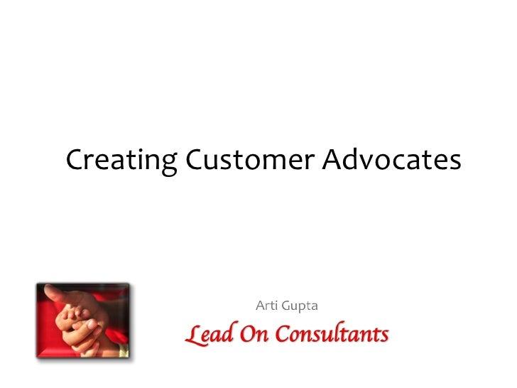 Creating Customer Advocates