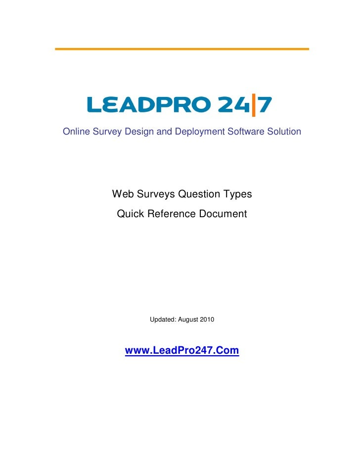 Online Survey Design and Deployment Software Solution               Web Surveys Question Types             Quick Reference...