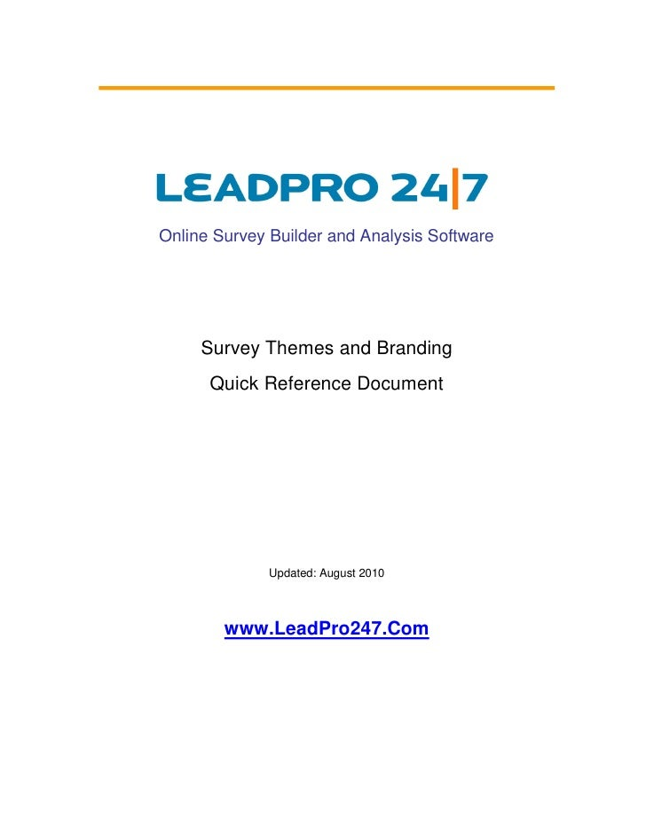 Online Survey Builder and Analysis Software          Survey Themes and Branding       Quick Reference Document            ...