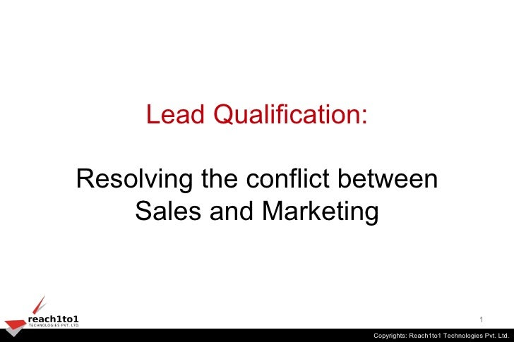Lead Qualification:  Resolving the conflict between     Sales and Marketing                                               ...