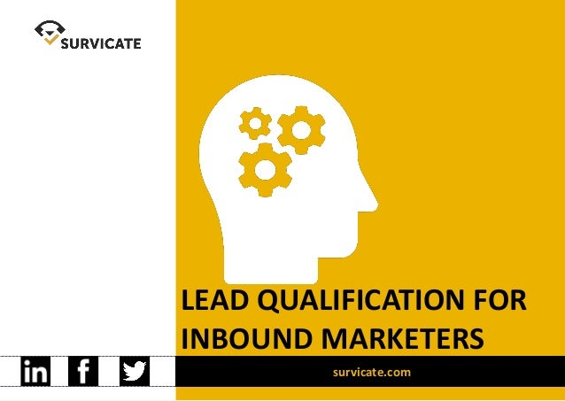 LEAD QUALIFICATION FOR INBOUND MARKETERS survicate.com