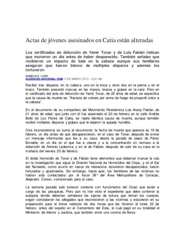 Actas de jóvenes asesinados en Catia están alteradas Los certificados de defunción de Yamir Tovar y de Luis Fabián indican...