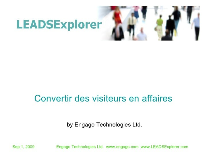 by Engago Technologies Ltd. Convertir des visiteurs en affaires