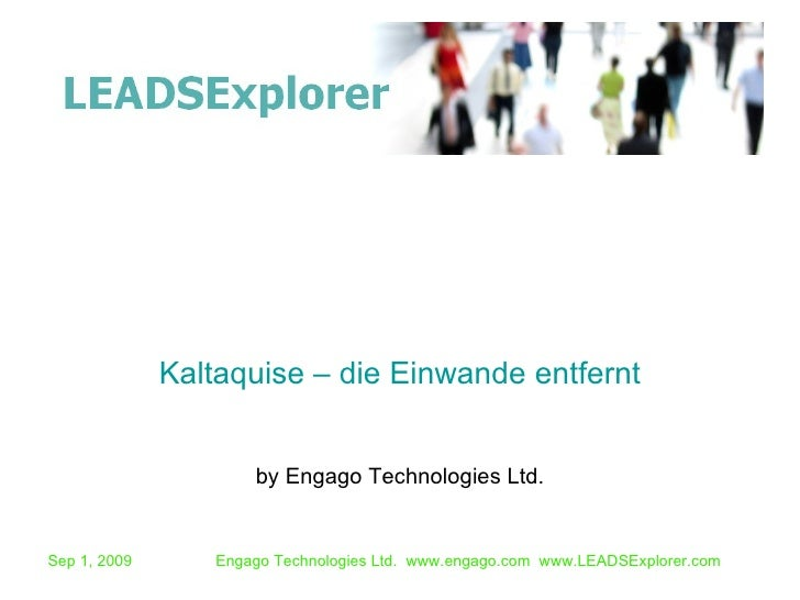 by Engago Technologies Ltd. Kaltaquise – die Einwande entfernt