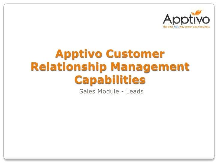 ApptivoCustomer Relationship Management Capabilities<br />Sales Module – Managing Leads<br />