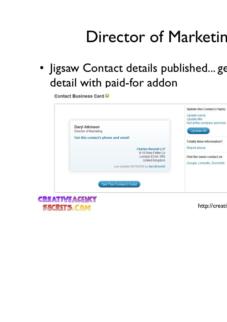 Director of Marketing• Jigsaw Contact details published... get more  detail with paid-for addon                           ...