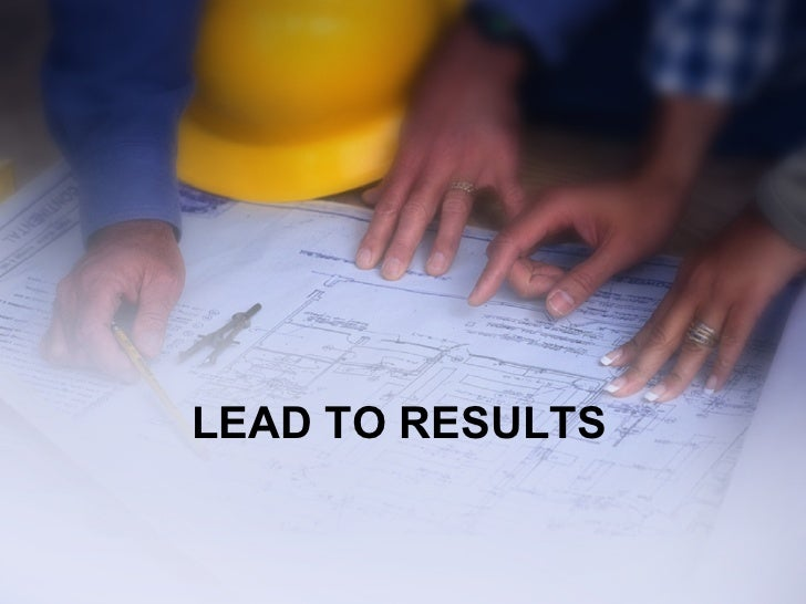 LEAD TO RESULTS
