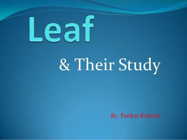 & Their Study By Pankaj Kukreti