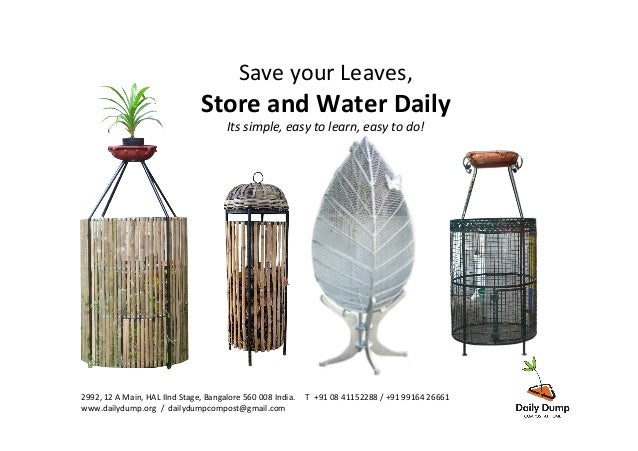 Save  your  Leaves,     Store  and  Water  Daily   Its  simple,  easy  to  learn,  easy  to  ...
