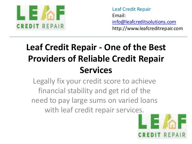 Leaf Credit Repair One Of The Best Providers Of Reliable Credit Repai