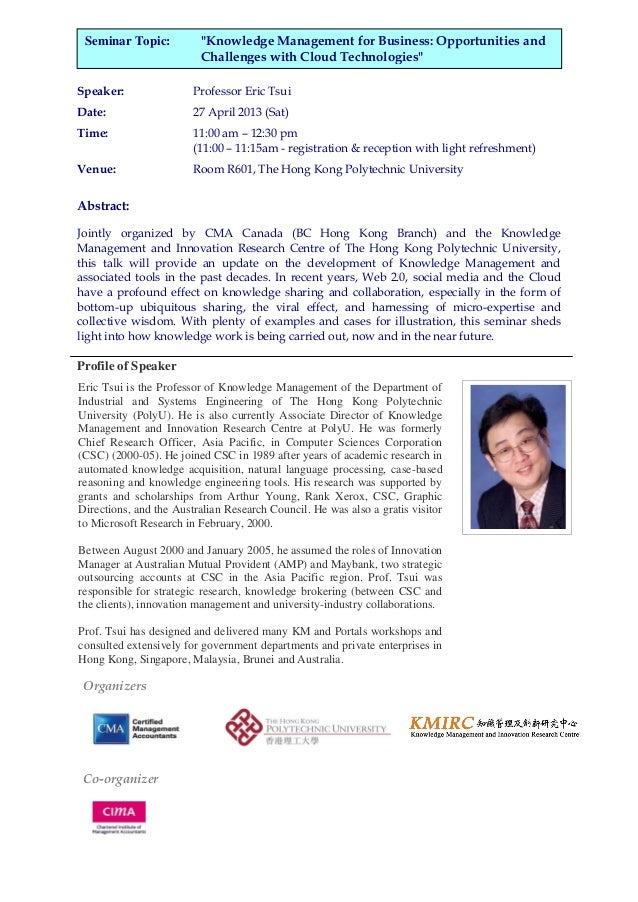"""Seminar Topic:          """"Knowledge Management for Business: Opportunities and                         Challenges with Clou..."""