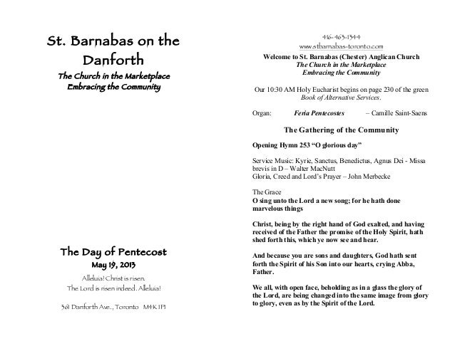 St. Barnabas on theDanforthThe Church in the MarketplaceEmbracing the CommunityThe Day of PentecostMay 19, 2013Alleluia! C...