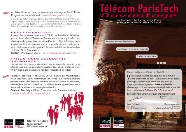 A L U M N ITélécom ParisTechDavantageUn lien privilégié avec votre Écolegrâce à votre association d'alumniFAITES-VOUS CONN...