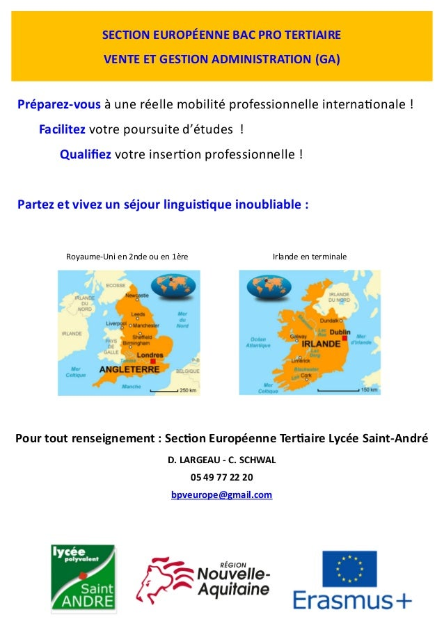 CLASSE EUROPÉENNE BAC PRO TERTIAIRE VENTE ET GESTION ADMINISTRATION (GA) Préparez-vous à une réelle mobilité professionnel...
