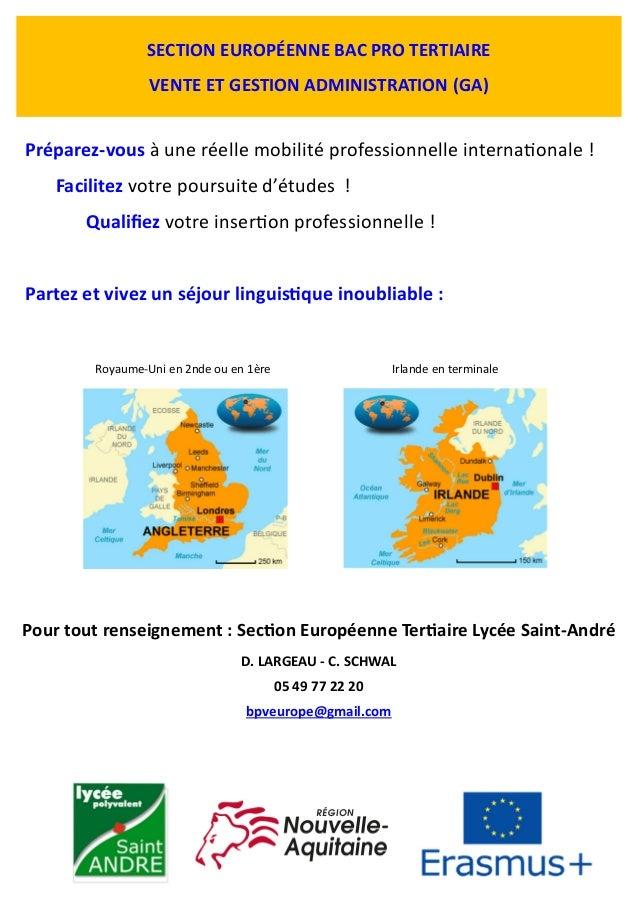 SECTION EUROPÉENNE BAC PRO TERTIAIRE VENTE ET GESTION ADMINISTRATION (GA) Préparez-vous à une réelle mobilité professionne...