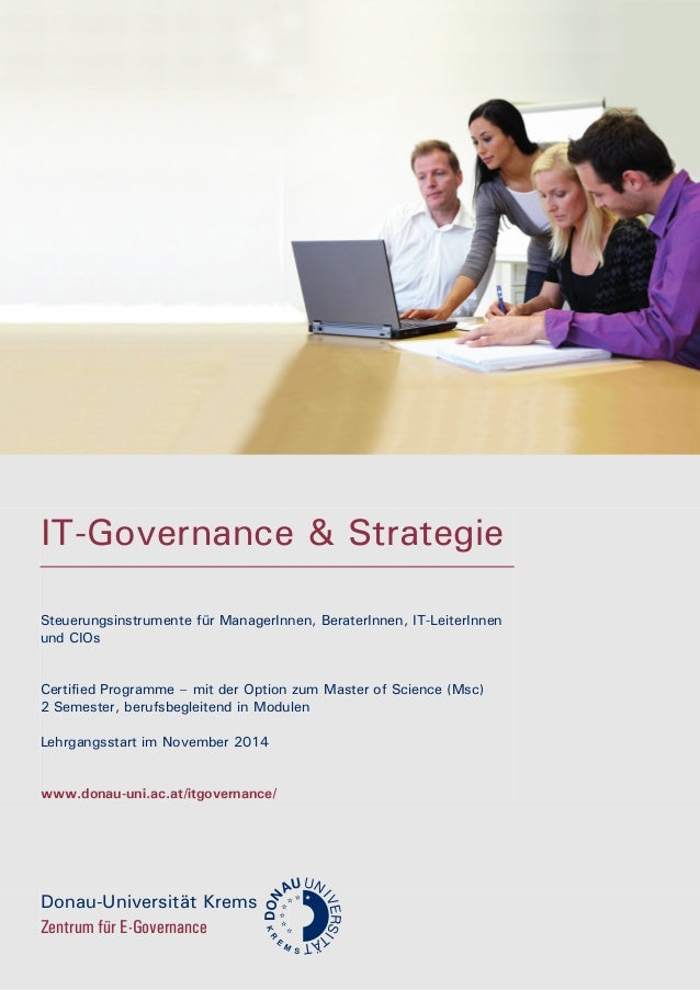 IT-Governance & Strategie Steuerungsinstrumente für ManagerInnen, BeraterInnen, IT-LeiterInnen und CIOs Certified Programm...
