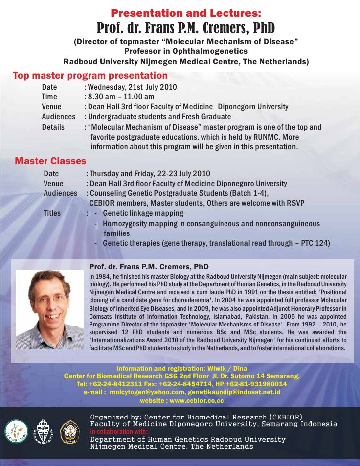 """Presentation and Lectures:                       Prof. dr. Frans P.M. Cremers, PhD              (Director of topmaster """"Mo..."""