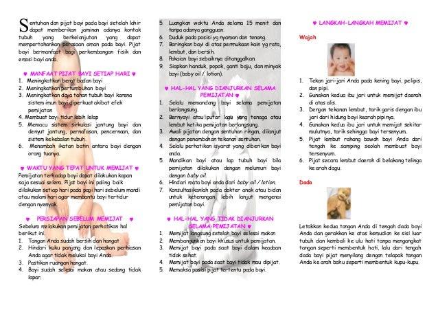 S  entuhan dan pijat bayi pada bayi setelah lahir dapat memberikan jaminan adanya kontak tubuh yang berkelanjutan yang dap...