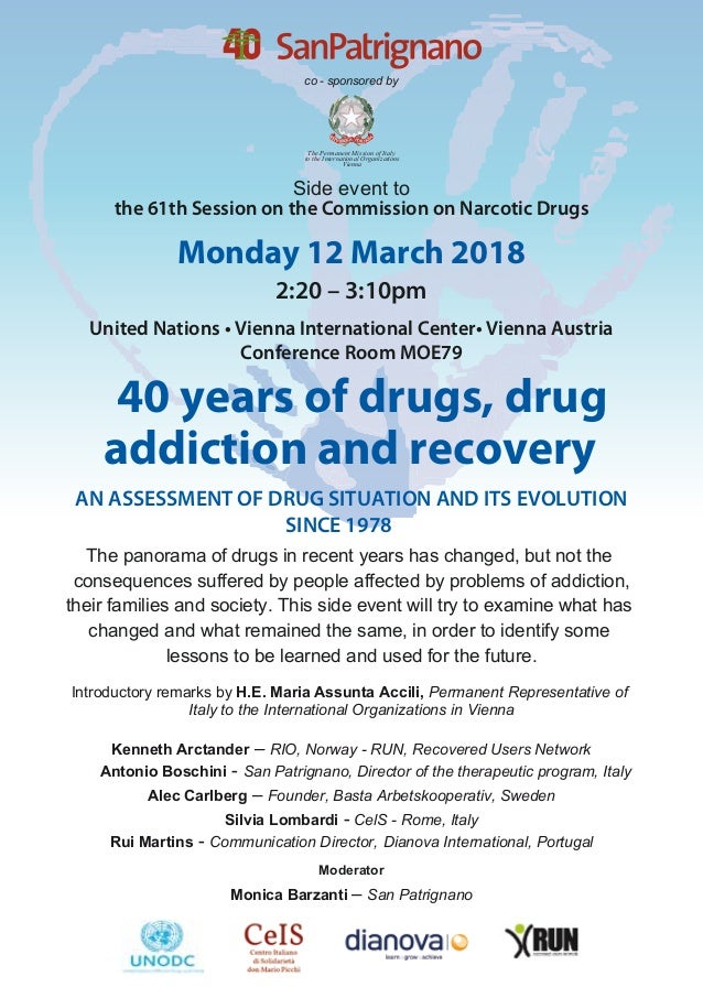 consequences suffered by people affected by problems of addiction, their families and society. This side event will try to...