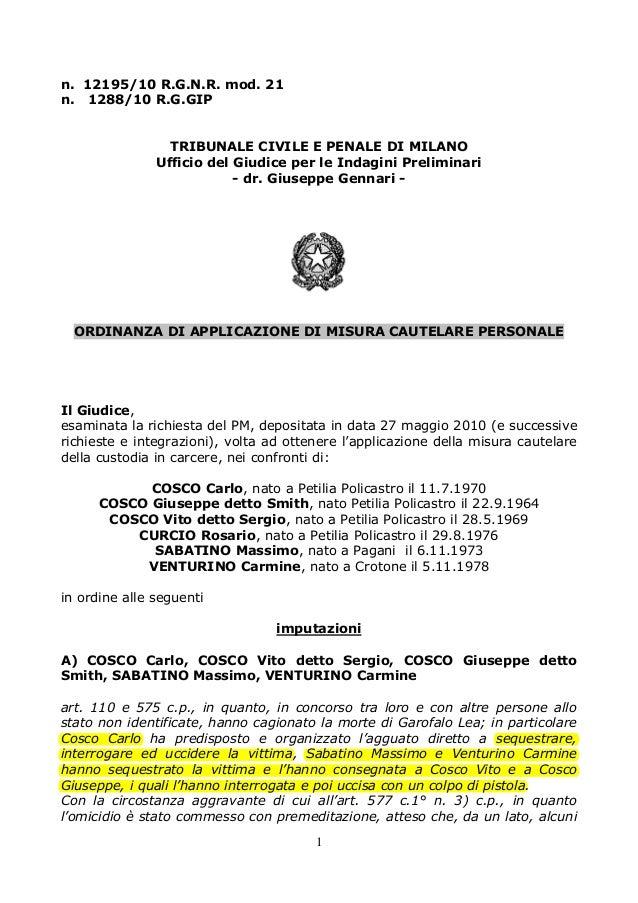 n. 12195/10 R.G.N.R. mod. 21 n. 1288/10 R.G.GIP TRIBUNALE CIVILE E PENALE DI MILANO Ufficio del Giudice per le Indagini Pr...