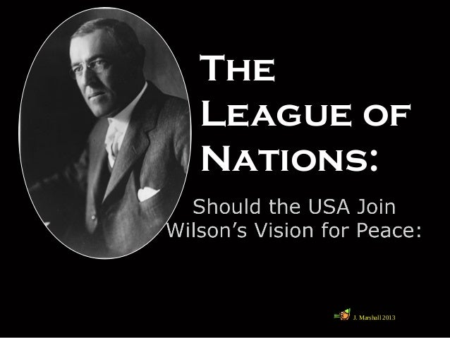 The League of Nations: J. Marshall 2013