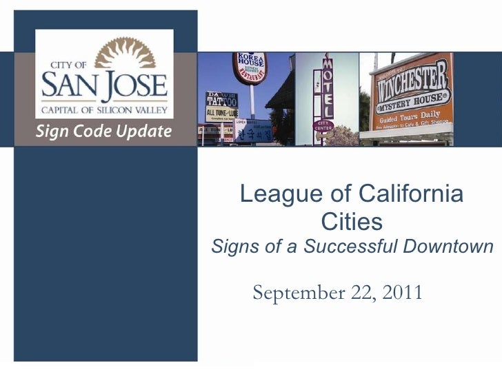 League of California Cities Signs of a Successful Downtown September 22, 2011