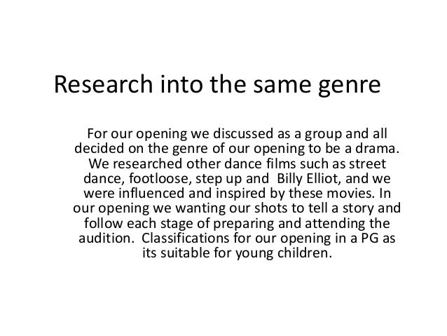 Research into the same genreFor our opening we discussed as a group and alldecided on the genre of our opening to be a dra...