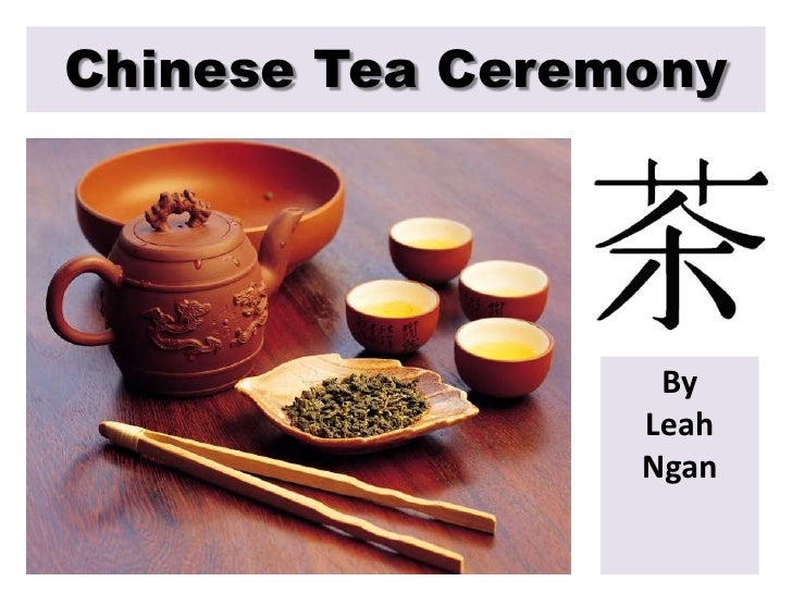 Chinese Tea Ceremony<br />By Leah Ngan<br />