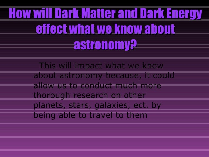dark energy v dark matter Definition of dark matter dark matter is an unseen force that consists of subatomic particle that cannot be seen or detected, but it exerts a gravitational pull on all the visible matter of the universe.