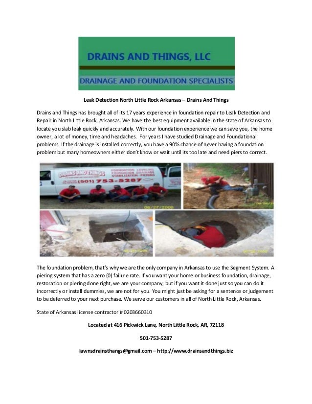 Leak Detection North Little Rock Arkansas – Drains And Things Drains and Things has brought all of its 17 years experience...