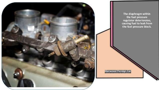 11  most often, either the fuel pressure regulator