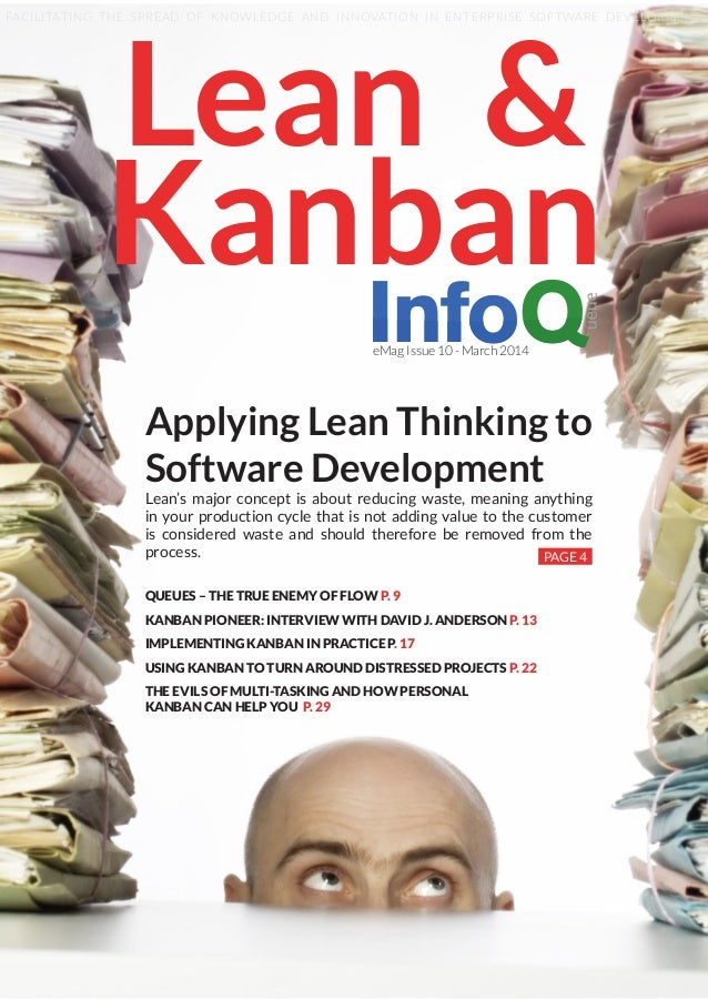 Applying Lean Thinking to Software Development Lean's major concept is about reducing waste, meaning anything in your prod...