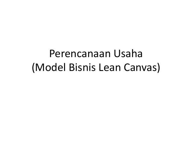 Perencanaan Usaha (Model Bisnis Lean Canvas)