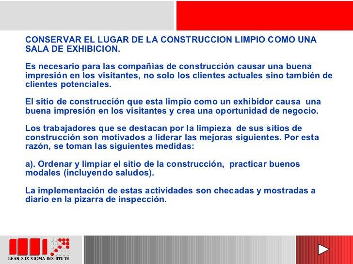 CONSERVAR EL LUGAR DE LA CONSTRUCCION LIMPIO COMO UNA SALA DE EXHIBICION. Es necesario para las compañías de construcción ...