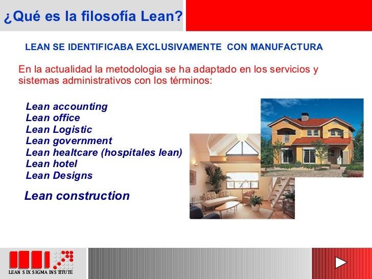 Lean accounting Lean office Lean Logistic Lean government Lean healtcare (hospitales lean) Lean hotel Lean Designs LEAN SE...