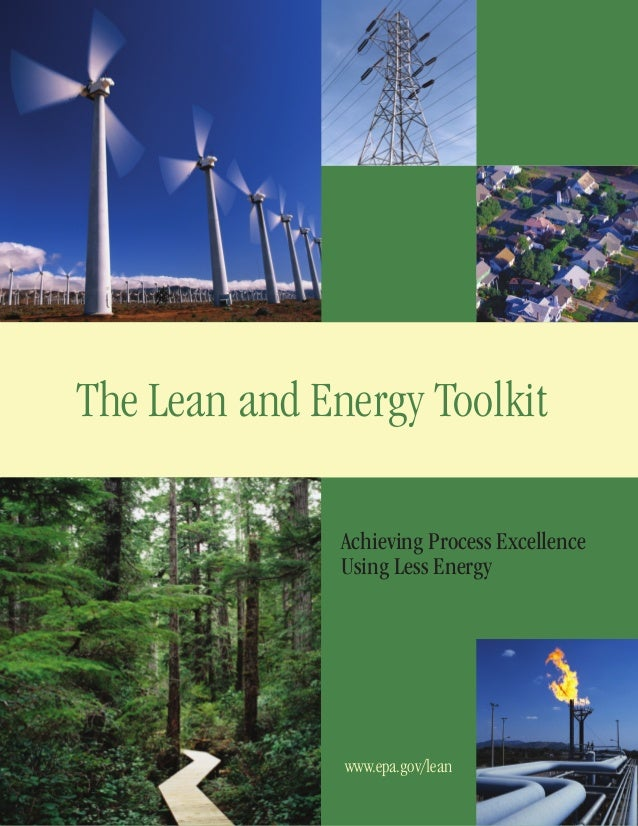 The Lean and Energy Toolkit Achieving Process Excellence Using Less Energy  www.epa.gov/lean