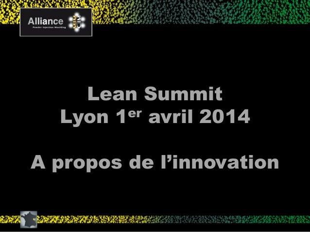 Comment le lean nous a sauvé la vie par Jean-Claude Bihr d'Alliance - Lean Summit France 2014 Slide 2