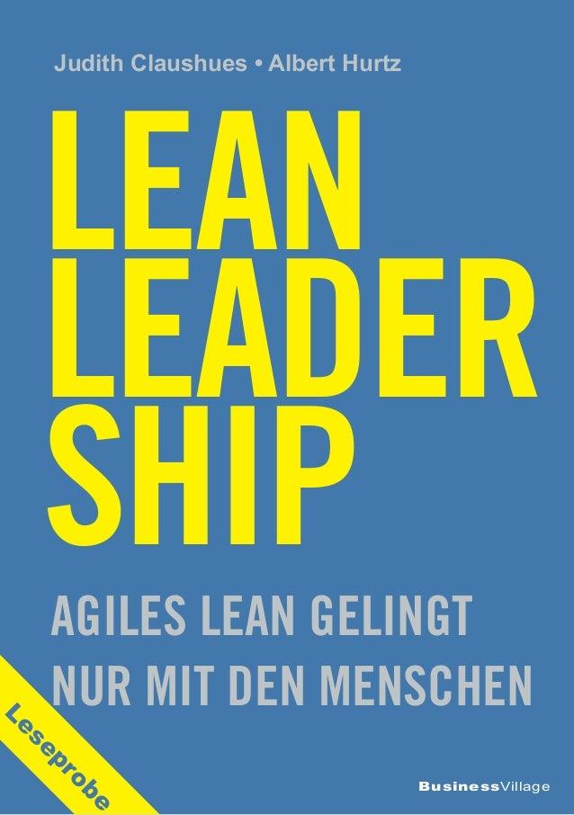 BusinessVillage Judith Claushues • Albert Hurtz Lean LEADER SHIPAGIles Lean gelingt nur mit den Menschen Leseprobe