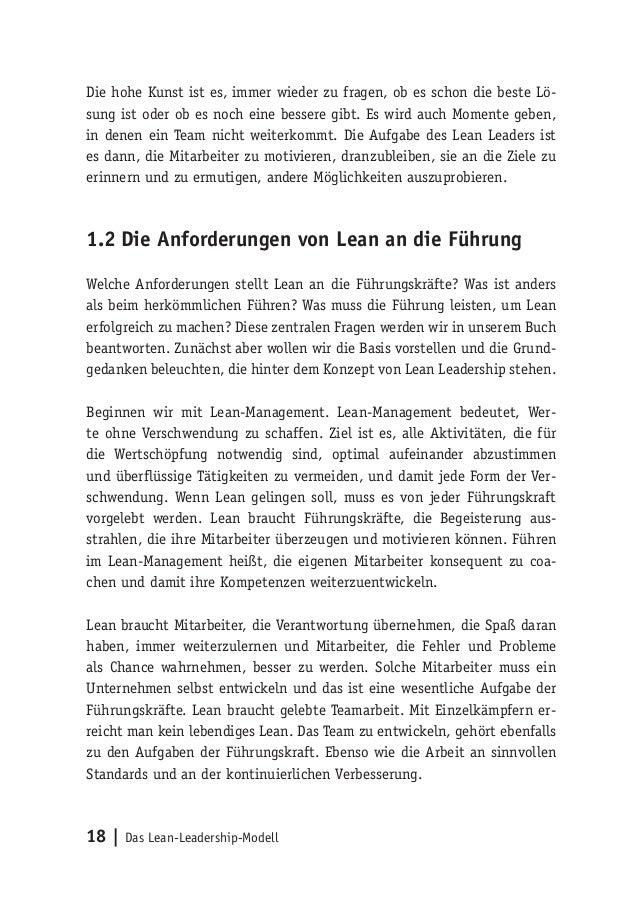 18   Das Lean-Leadership-Modell Die hohe Kunst ist es, immer wieder zu fragen, ob es schon die beste Lö- sung ist oder ob ...