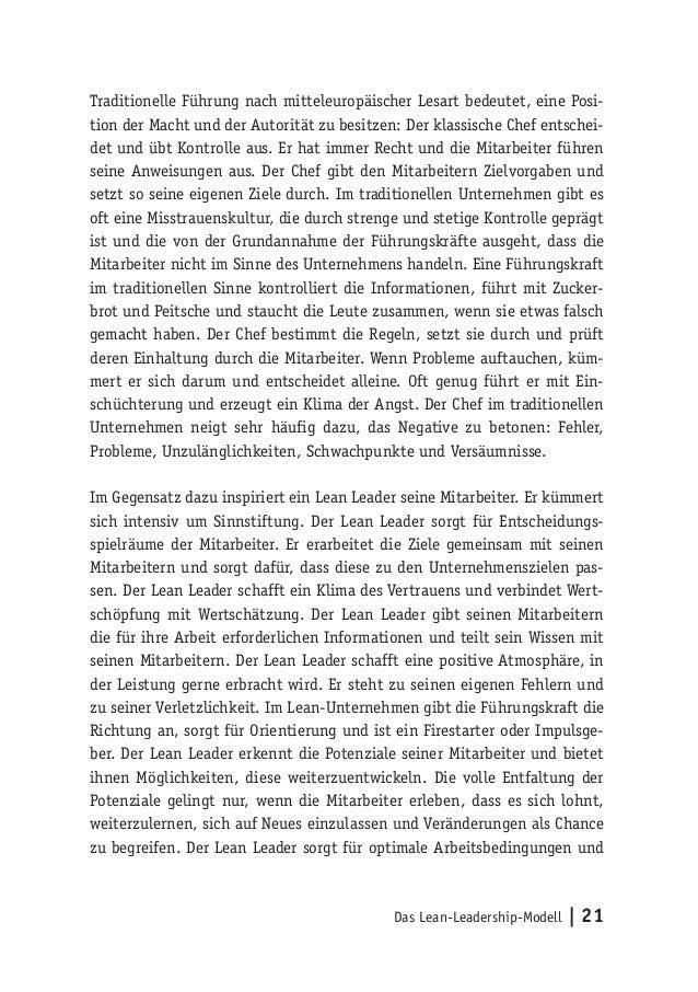 Das Lean-Leadership-Modell   21 Traditionelle Führung nach mitteleuropäischer Lesart bedeutet, eine Posi- tion der Macht u...