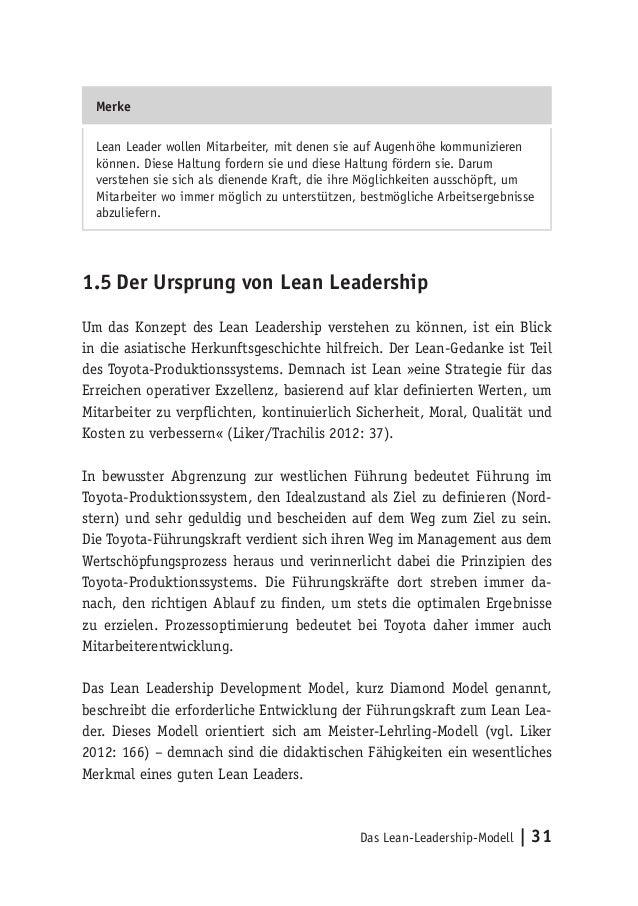 Das Lean-Leadership-Modell   31 Merke Lean Leader wollen Mitarbeiter, mit denen sie auf Augenhöhe kommunizieren können. Di...