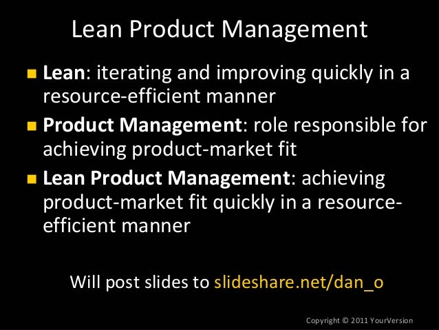 Lean Product Management at Silicon Valley Product Camp by Dan Olsen Slide 2